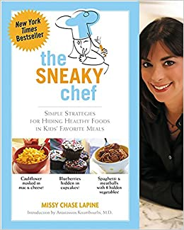 The sneaky chef simple strategies for hiding healthy foods in kids the sneaky chef simple strategies for hiding healthy foods in kids favorite meals missy chase lapine 0884990518352 amazon books forumfinder Choice Image