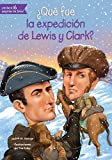 img - for  Qu  fue la expedici n de Lewis y Clark? (Que Fue...? / What Was...?) (Spanish Edition) book / textbook / text book