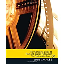 Complete Guide to Film and Digital Production: The People and The Process, CourseSmart eTextbook (2nd Edition)