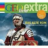 Das alte Rom. Von Göttern und Gladiatoren: GEOlino extra Hör-Bibliothek