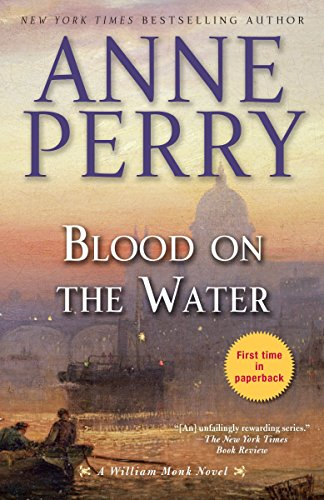 (Blood on the Water: A William Monk Novel)
