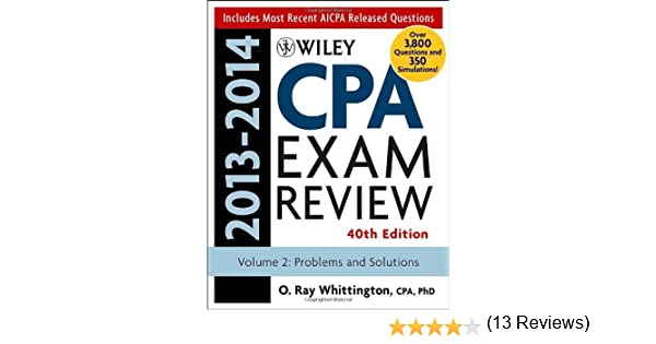 Wiley cpa examination review 2013 2014 problems and solutions wiley cpa examination review 2013 2014 problems and solutions volume 2 o ray whittington 9781118583869 amazon books fandeluxe Choice Image