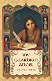 My Guardian Angel by Sylvie Weil front cover