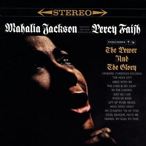 The Power & the Glory : Mahalia Jackson: Amazon.es: Música