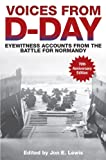 img - for Voices from D-Day: Eyewitness Accounts from the Battle for Normandy book / textbook / text book