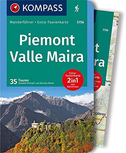 Piemont, Valle Maira: Wanderführer mit Extra-Tourenkarte 1:35.000, 35 Touren, GPX-Daten zum Download. (KOMPASS-Wanderführer, Band 5756)