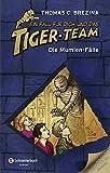 Ein Fall für dich und das Tiger-Team Sammelband 03: Die Mumien-Fälle