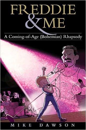 Freddie Me A Coming Of Age Bohemian Rhapsody Mike Dawson