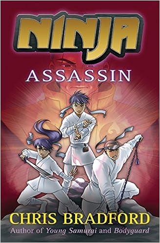 Ninja: Assassin (Ninja 3) by Chris Bradford (2014) Paperback ...