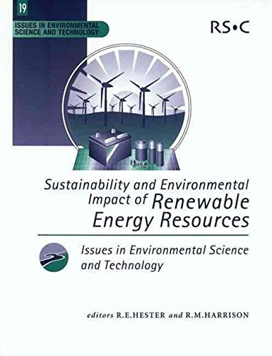 [Sustainability and Environmental Impact of Renewable Energy Sources] (By: R.M. Harrison) [published: October, 2003]