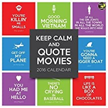 Keep Calm and Quote Movies Calendar by (2015-07-15)