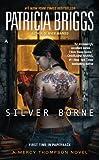 """Silver Borne (Mercy Thompson, Book 5)"" av Patricia Briggs"