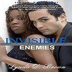 Invisible Enemies | Lynda D. Brown