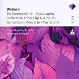 Webern In Sommerwind Orchestral Pieces Variations