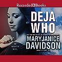 Deja Who Audiobook by MaryJanice Davidson Narrated by Nancy Wu