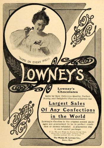 1904 Ad Name On Every Piece Walter M Lowney Company - Original Print Ad