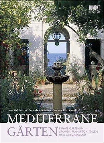 Mediterane Gärten mediterrane gärten gärten in frankreich spanien italien