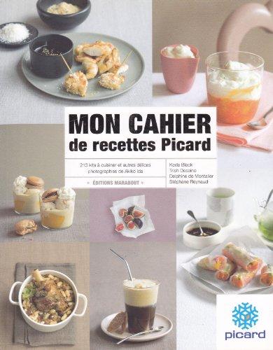 MON CAHIER DE RECETTES PICARD