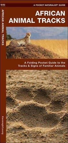 African Animal Tracks: A Folding Pocket Guide to the Tracks & Signs of Familiar Species (Pocket Naturalist Guide Series)