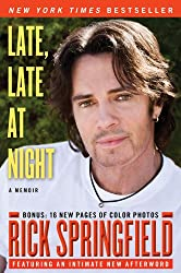 [ [ [ Late, Late at Night[ LATE, LATE AT NIGHT ] By Springfield, Rick ( Author )Jul-05-2011 Paperback