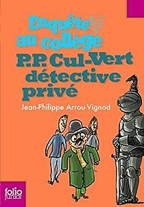 P.P. Cul-Vert, détective privé par Arrou-Vignod