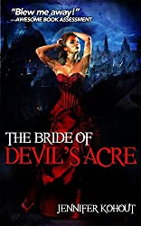 The Bride of Devil's Acre