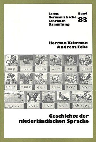Geschichte der niederländischen Sprache (Germanistische Lehrbuchsammlung / Abteilung 2: Literatur)