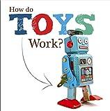 How Do Toys Work?