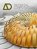 Material Computation: Higher Integration in Morphogenetic Design Architectural Design