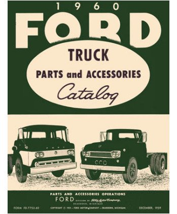 1960 Ford Truck Part Numbers Book List Catalog Interchange Drawings