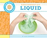 Science Experiments with Liquid, Alex Kuskowski, 1617838527