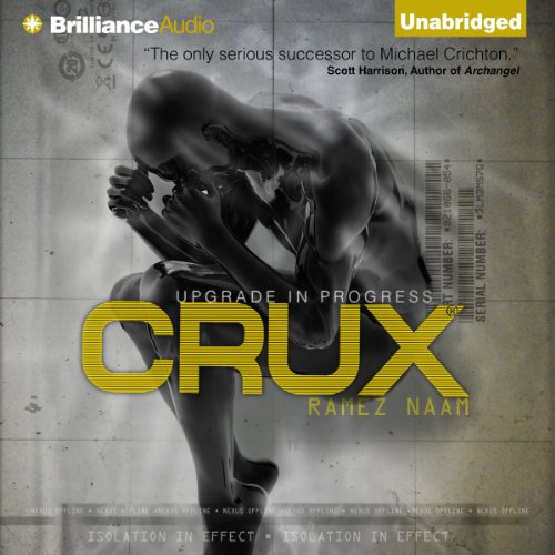 Crux: Nexus, Book 2 by Angry Robot on Brilliance Audio