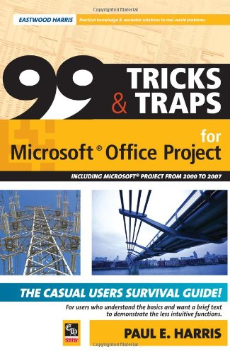 Download 99 Tricks and Traps for Microsoft Office Project Including Microsoft PDF