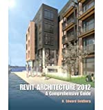 img - for [(Revit Architecture 2012: A Comprehensive Guide )] [Author: H. Edward Goldberg] [Apr-2012] book / textbook / text book