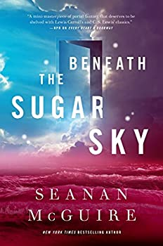 Beneath the Sugar Sky by Seanan McGuire fantasy book reviews