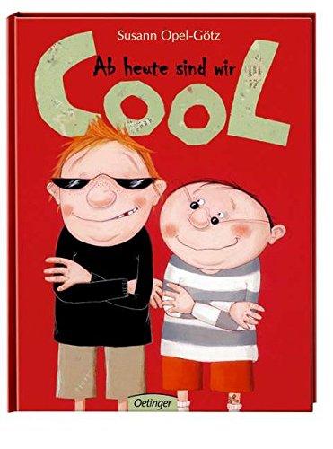 Ab heute sind wir cool