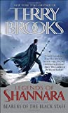 Bearers of the Black Staff: Legends of Shannara (Pre-Shannara: Legends of Shannara)
