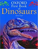 Oxford First Book of Dinosaurs, Barbara Taylor, 0195218477