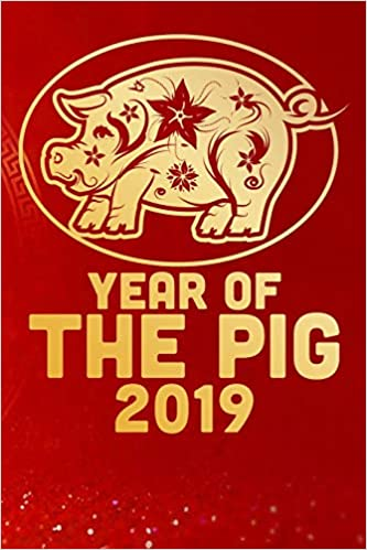 Amazon com: Year of The Pig 2019: Chinese New Year 2019 Year Of The