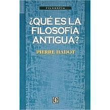 ¿Qué es la filosofía antigua? (Spanish Edition)