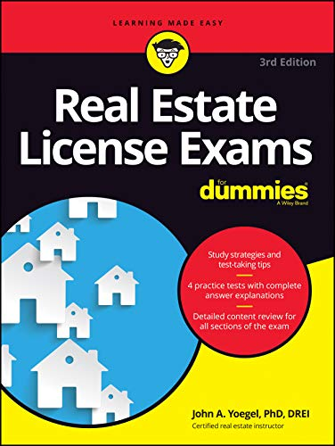 Real Estate License Exams For Dummies, with 4 Practice Tests (Best Real Estate License Course California)