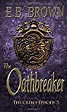 The Oathbreaker (Time Walkers: The Creed) (Volume 1)
