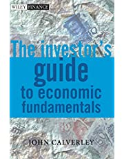 The Investor's Guide to Economic Fundamentals