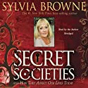 Secret Societies...and How They Affect Our Lives Today Speech by Sylvia Brown Narrated by Sylvia Brown