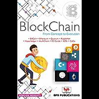Blockchain From Concept to Execution: BitCoin, Ethereum, Quorum, Ripple, R3 Corda, Hyperledger Fabric/SawTooth/Indy, MultiChain, IOTA, CoCo (English Edition)