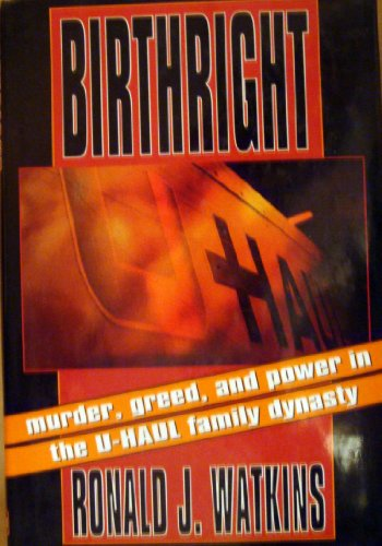 birthright-murder-greed-and-power-in-the-u-haul-family-dynasty