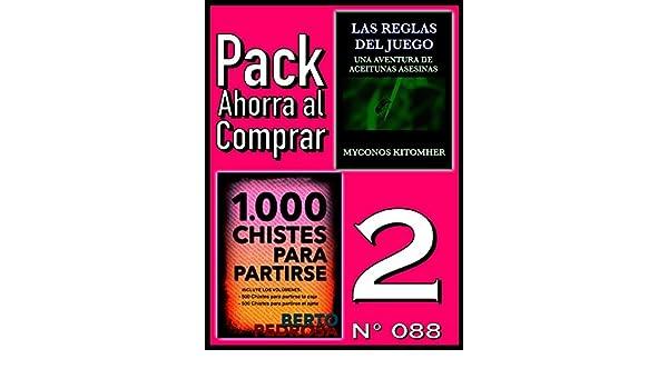 Amazon.com: Pack Ahorra al Comprar 2 (Nº 088): 1000 Chistes para partirse & Las reglas del juego (Spanish Edition) eBook: Berto Pedrosa, Myconos Kitomher, ...