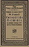 Europäische Geschichte Im Zeitalter Ludwigs XIV und des Großen Kurfürsten, Platzhoff, W., 3663154386
