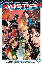 Justice League Vol. 1: The Extinction Machines (Rebirth) (Jla (Justice League of America))
