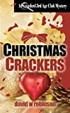 Christmas Crackers, David W. Robinson, 1909841307